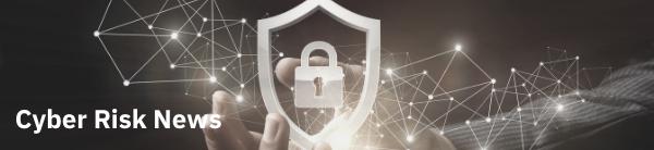 Cyber Risk News