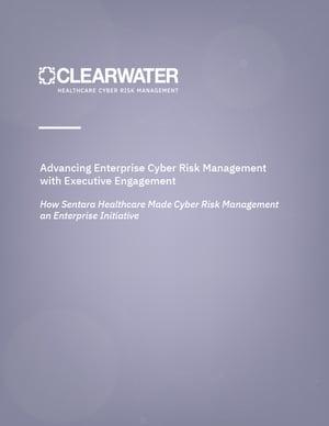 Advancing Enterprise Cyber Risk Management with Executive Engagement