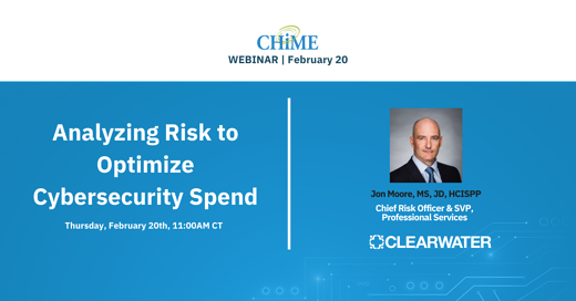 CHIME Webinar -Analyzing-Risk-to-Optimize-Cybersecurity-Spend-social (1)