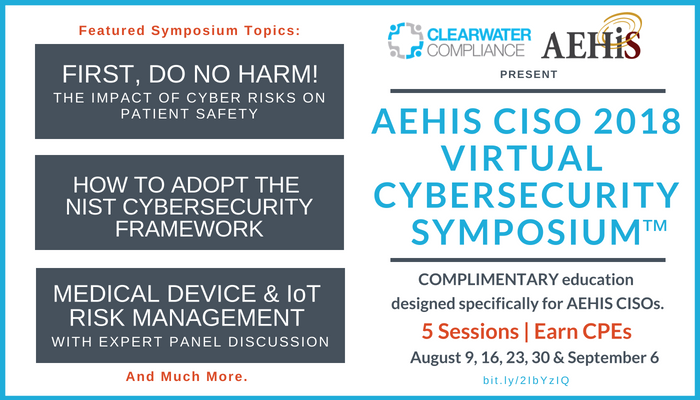 Clearwater AEHIS CISO 2018 Virtual Cybersecurity Symposium