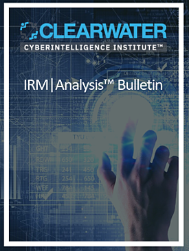 Clearwater CyberIntelligence Institute™  IRM _ Analysis™ Bulletin #1 (3)
