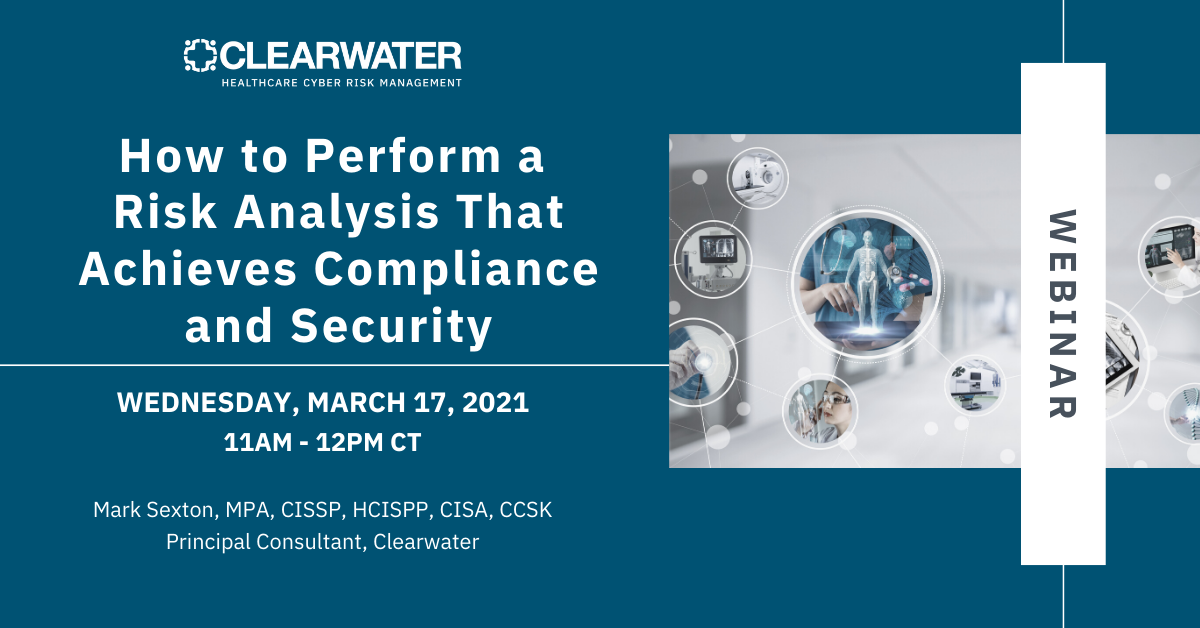 Webinar_March 17_How to Perform a Risk Analysis That Achieves Compliance and Security