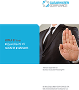 th_Clearwater-Compliance-Whitepaper_HIPAA-Primer-Rule-Requirements-for-Business-Associates.png
